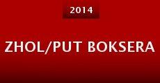 Zhol/Put Boksera (2014) stream