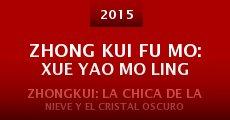 Película Zhong Kui fu mo: Xue yao mo ling