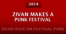 Película Zivan Makes a Punk Festival