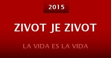 Película Zivot je zivot