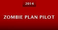 Zombie Plan Pilot (2014) stream