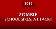 Película Zombie Schoolgirls, Attack!!