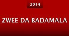 Zwee Da Badamala (2014)