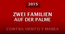 Película Zwei Familien auf der Palme